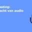 Podcasting de kracht van audio logo training